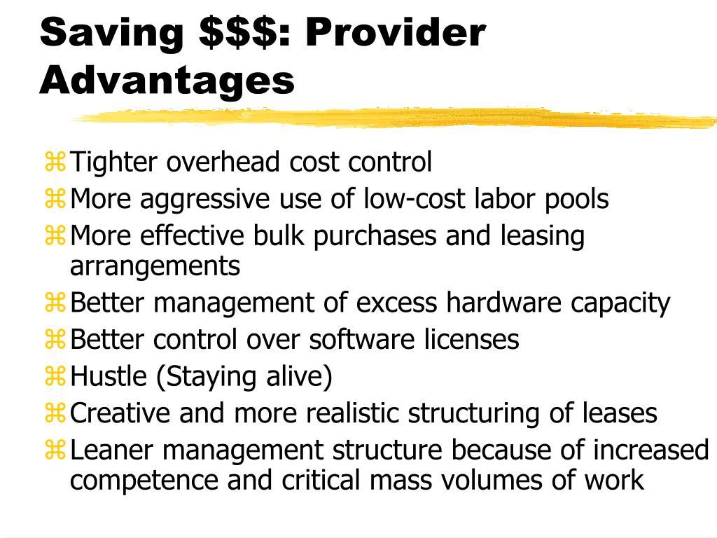 Saving $$$: Provider Advantages