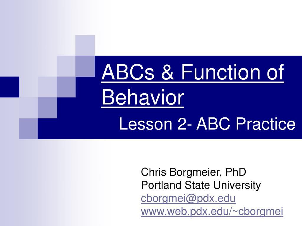 ABCs & Function of Behavior