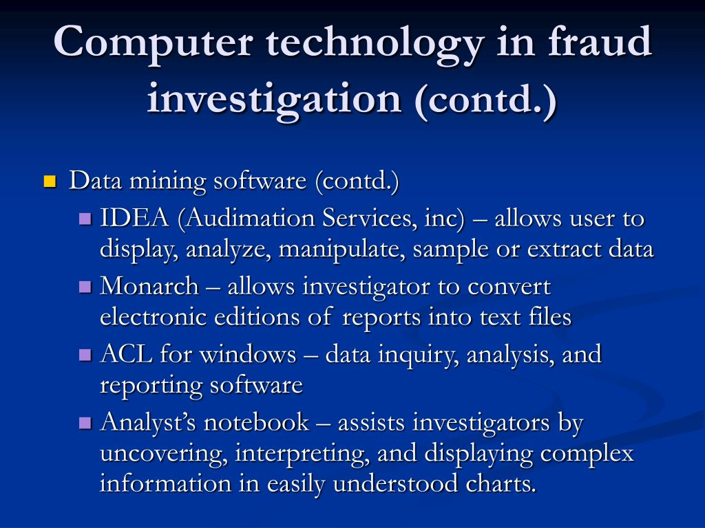 Computer technology in fraud investigation