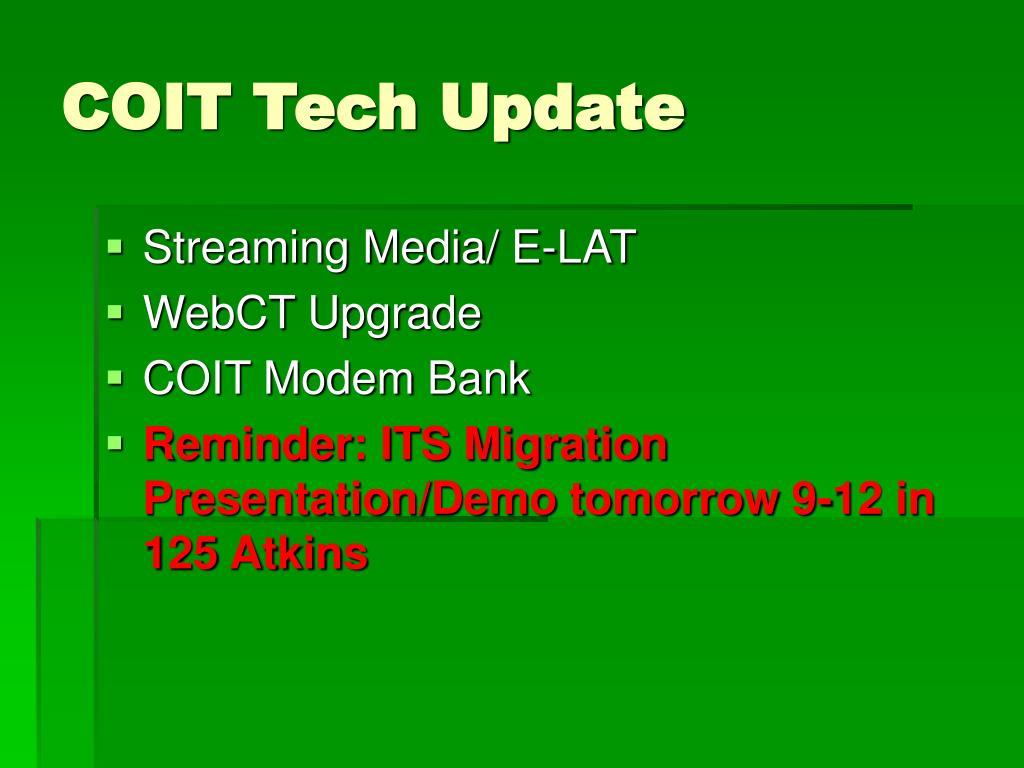 COIT Tech Update