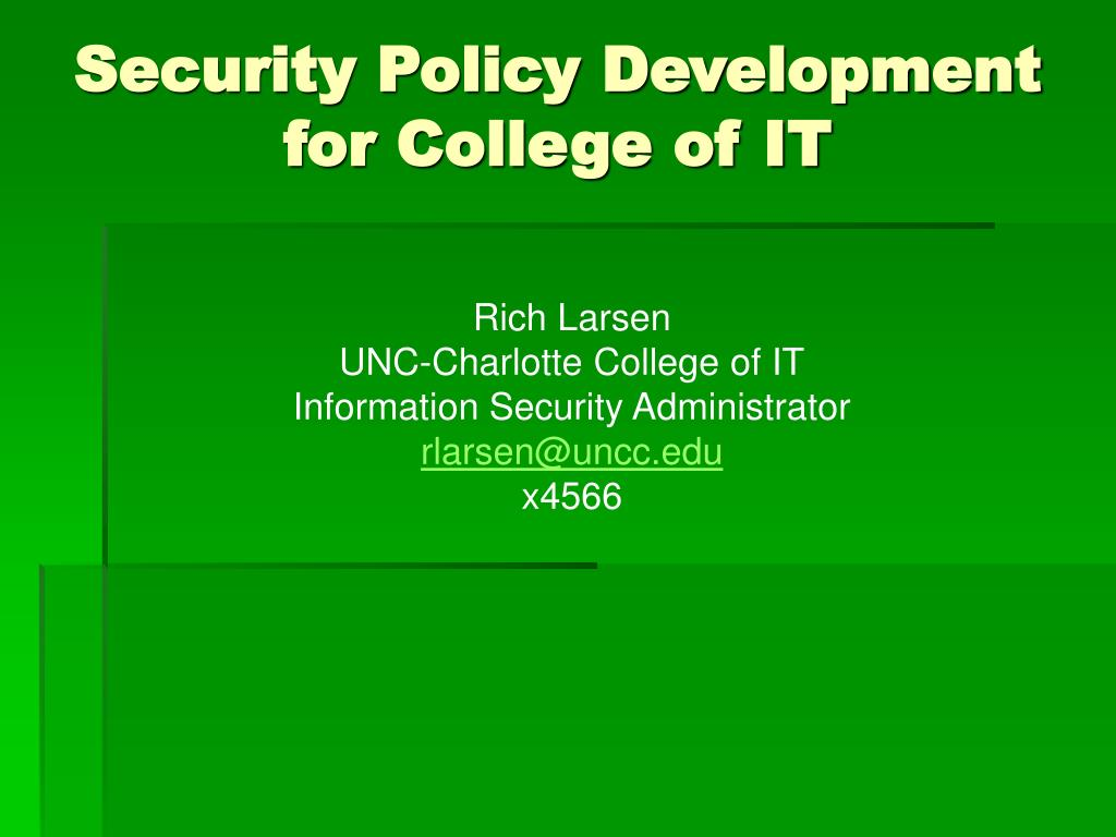 Security Policy Development for College of IT