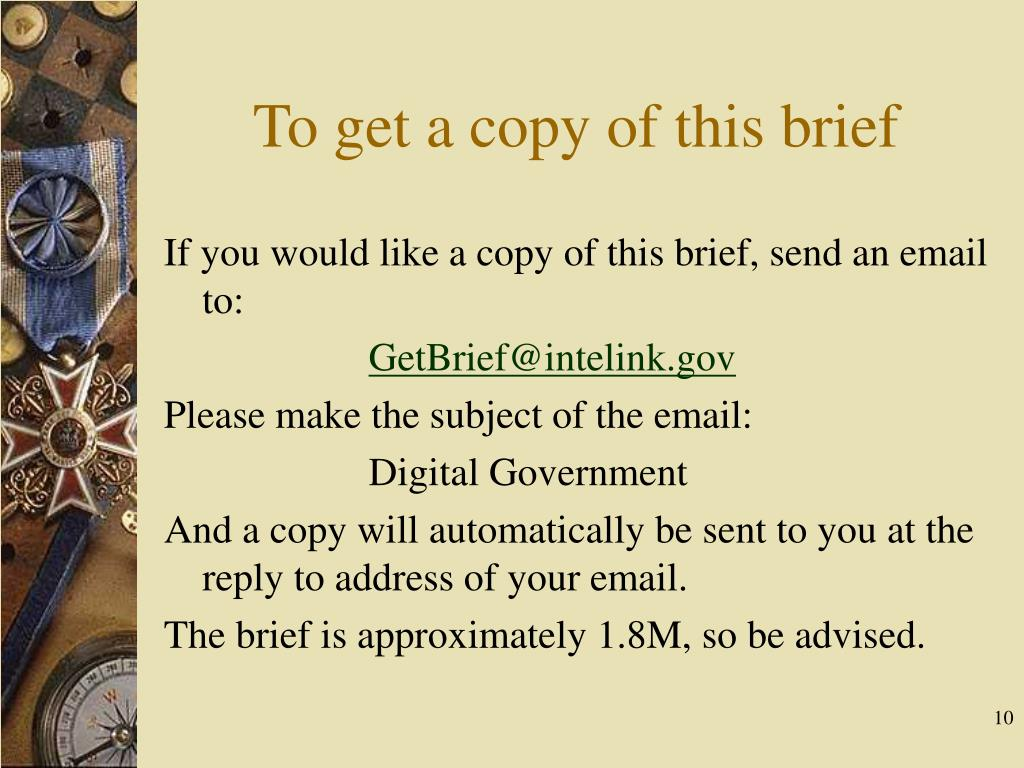To get a copy of this brief