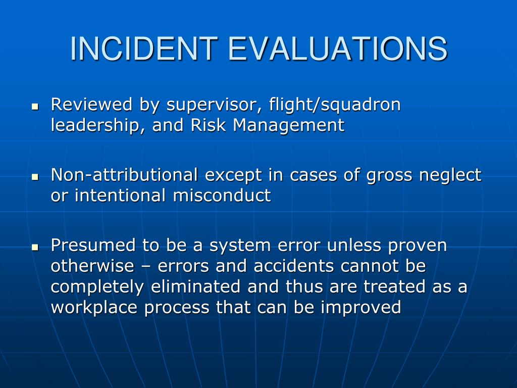 INCIDENT EVALUATIONS