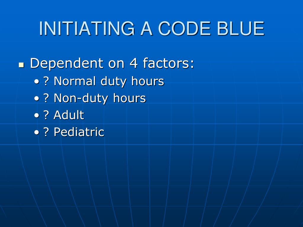 INITIATING A CODE BLUE