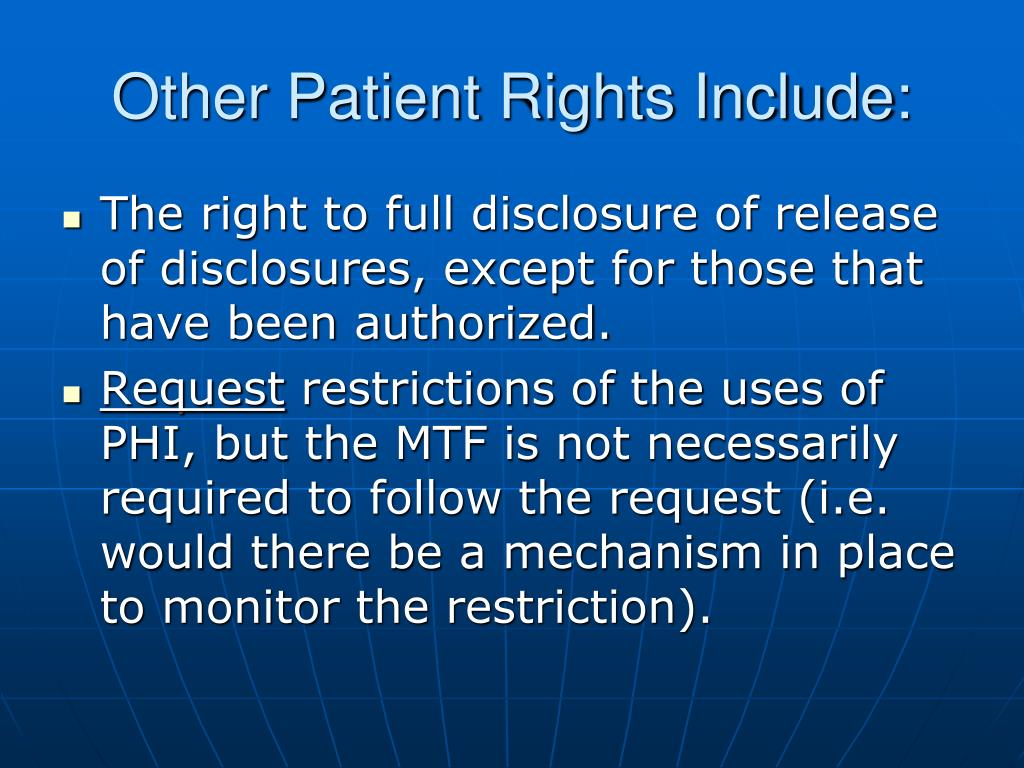 Other Patient Rights Include: