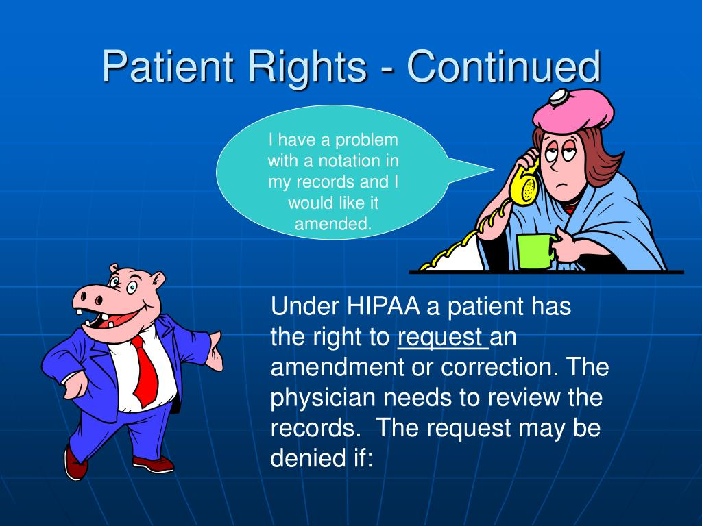 Patient Rights - Continued