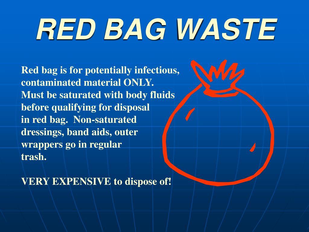 RED BAG WASTE