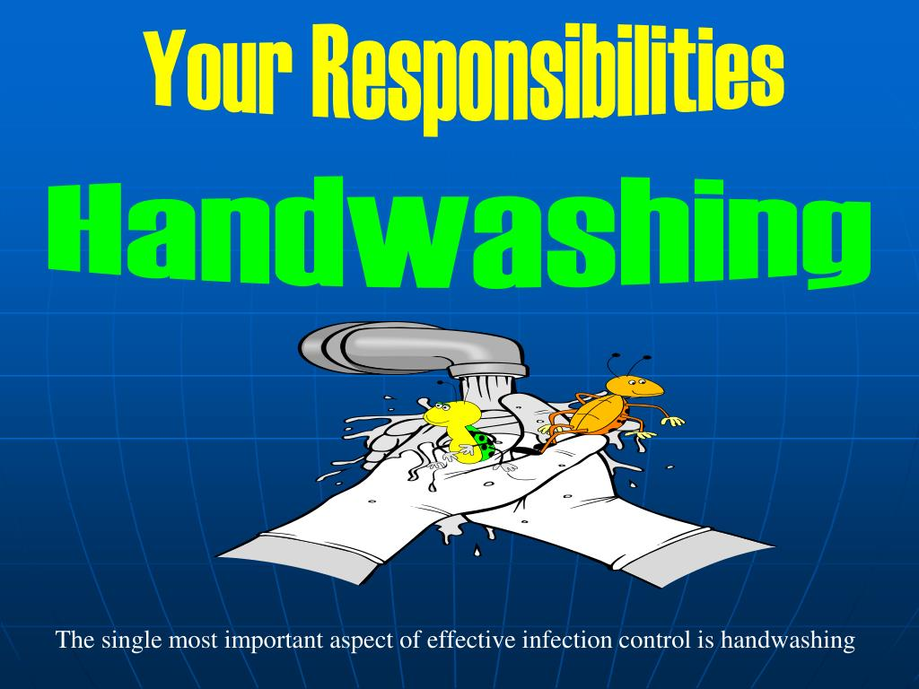 The single most important aspect of effective infection control is handwashing