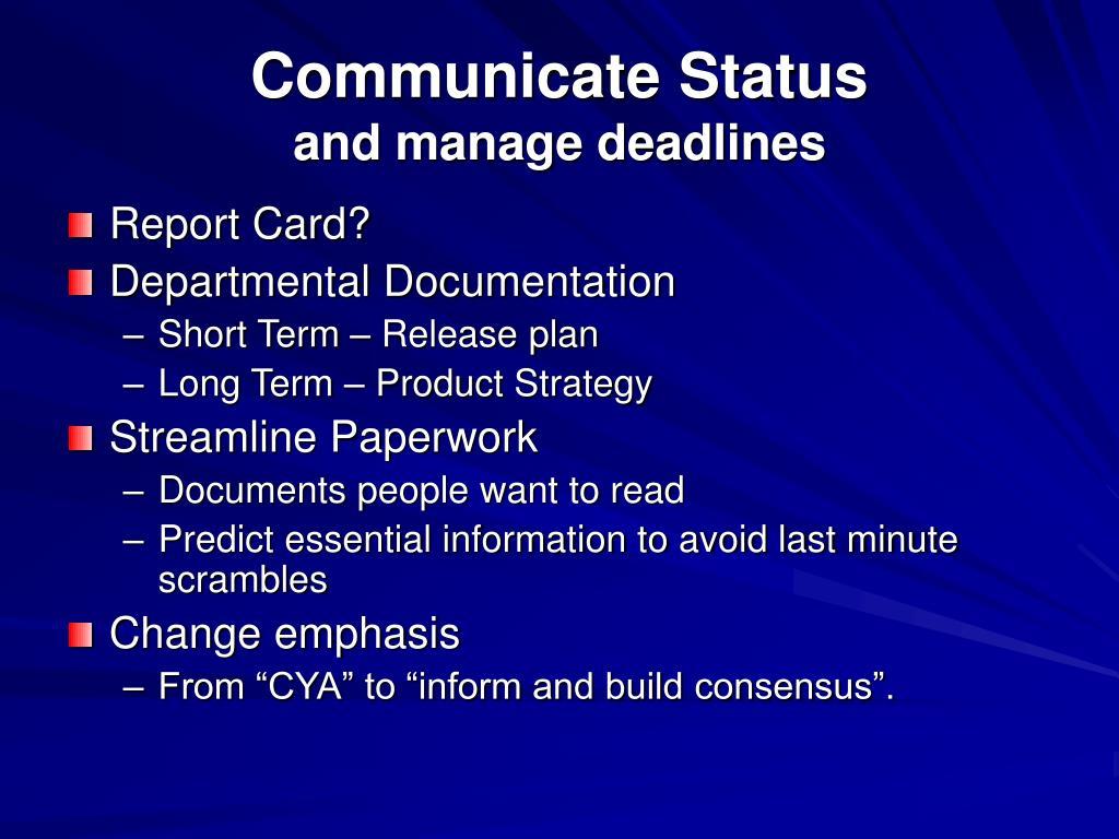 Communicate Status