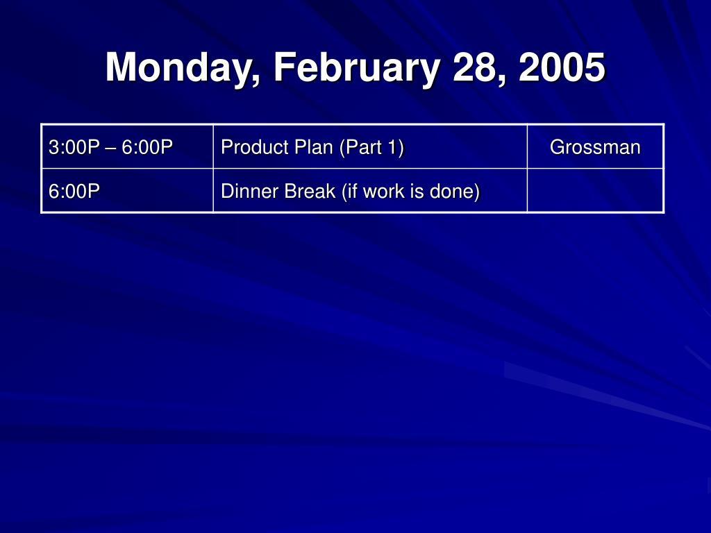 Monday, February 28, 2005