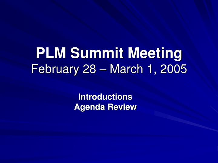 Plm summit meeting february 28 march 1 2005