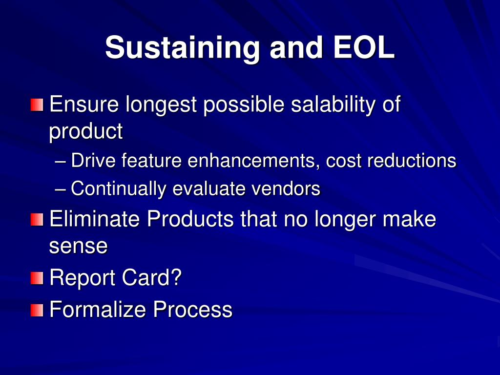 Sustaining and EOL