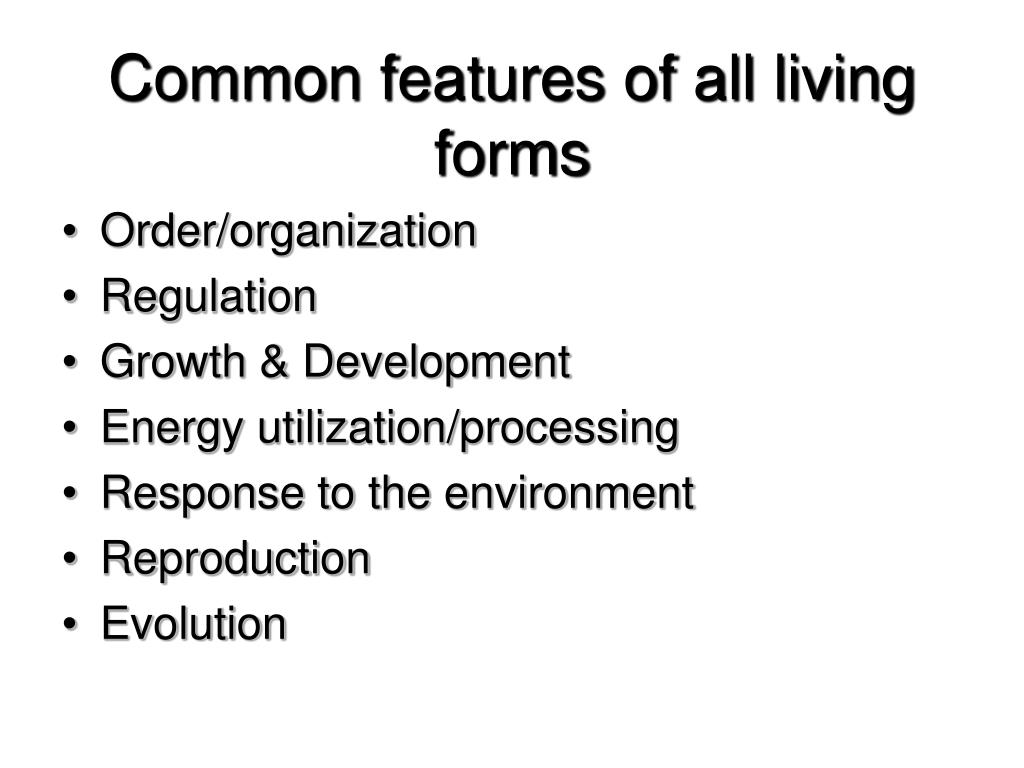 Common features of all living forms