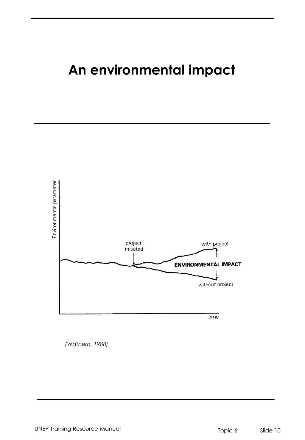 An environmental impact
