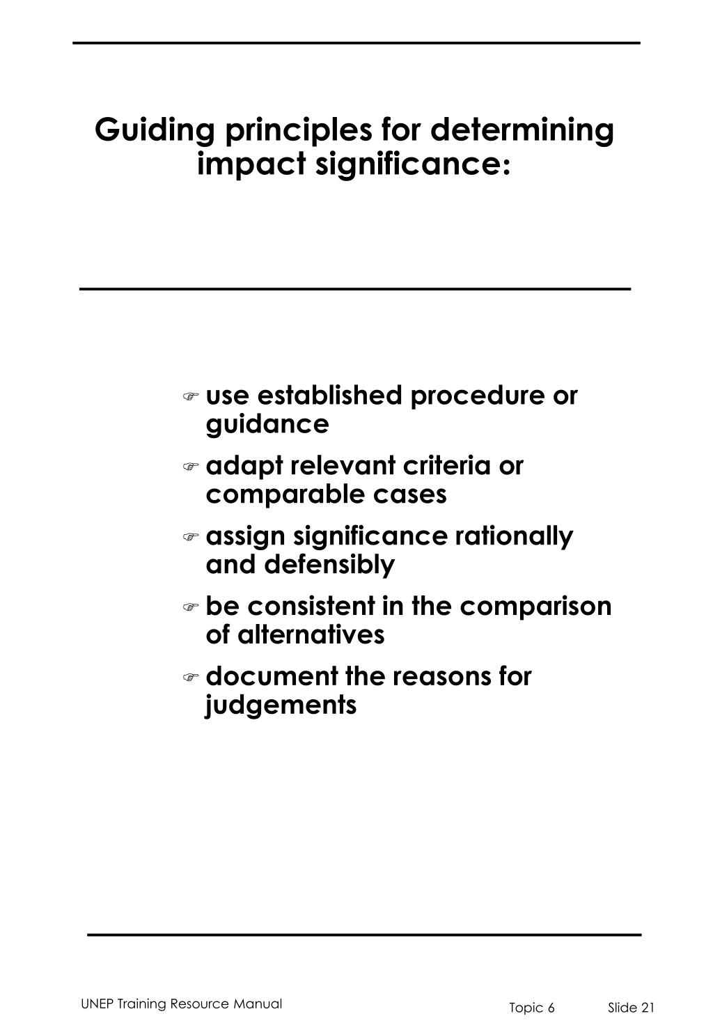 Guiding principles for determining impact significance