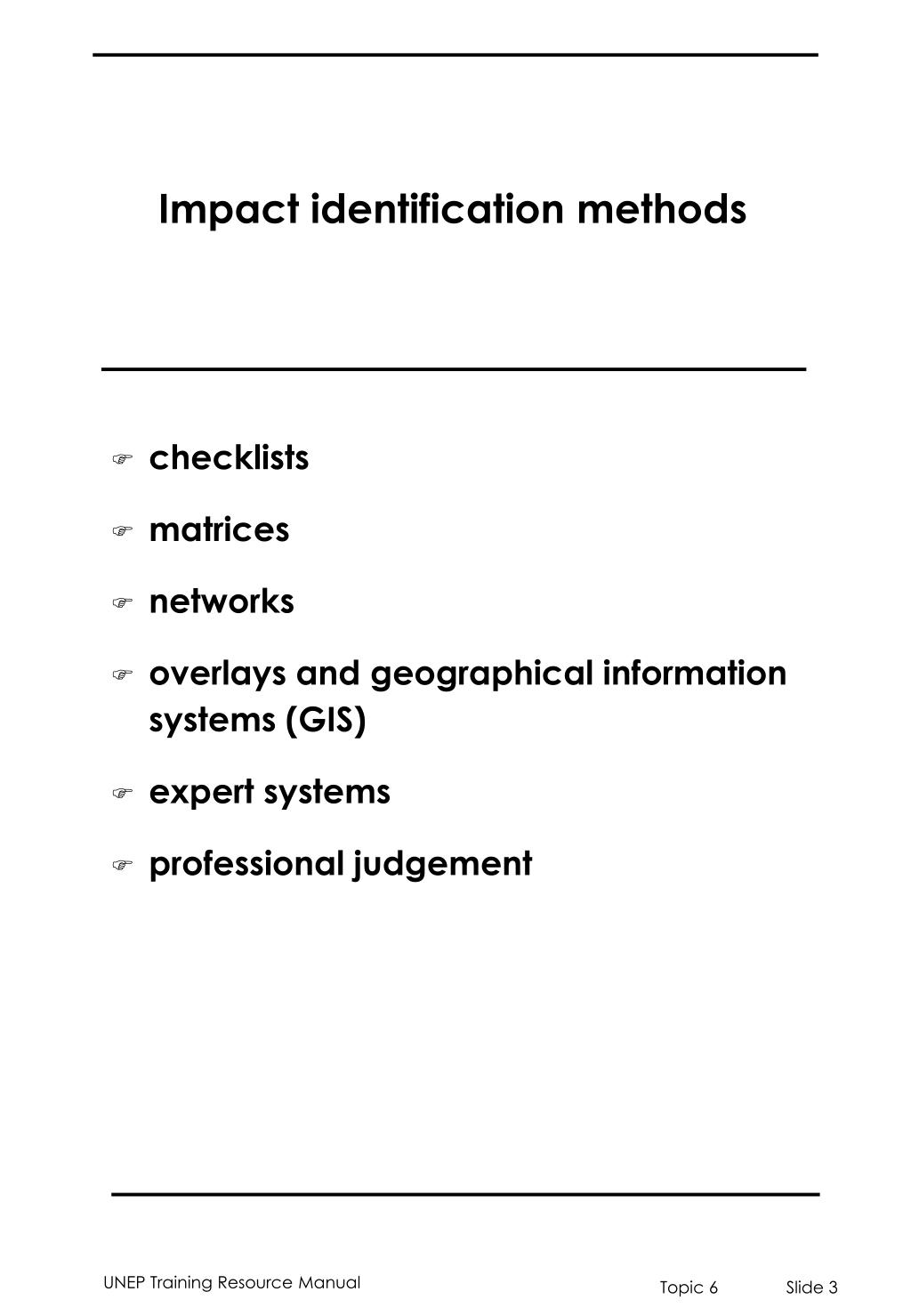 Impact identification methods