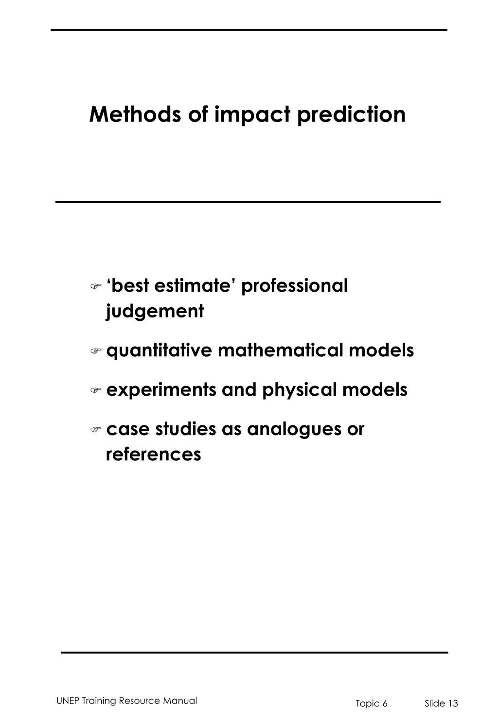 Methods of impact prediction
