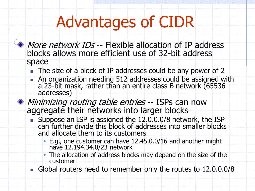 Advantages of CIDR