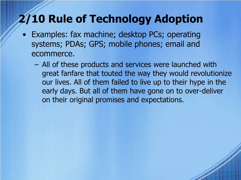 2/10 Rule of Technology Adoption