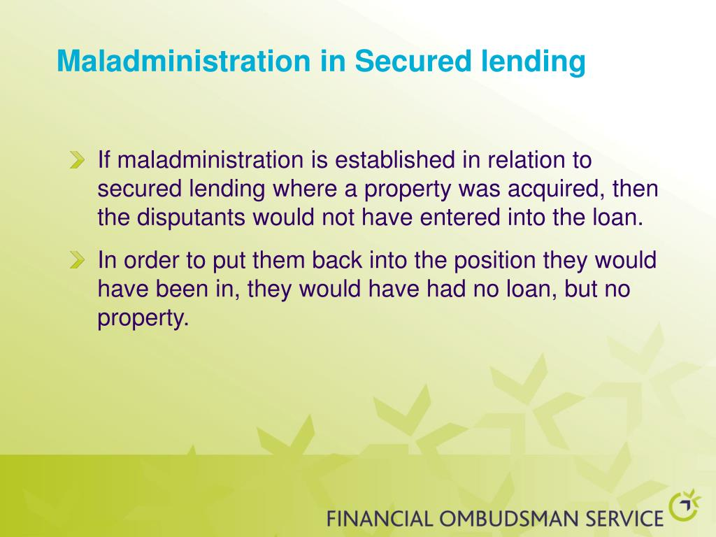 Maladministration in Secured lending