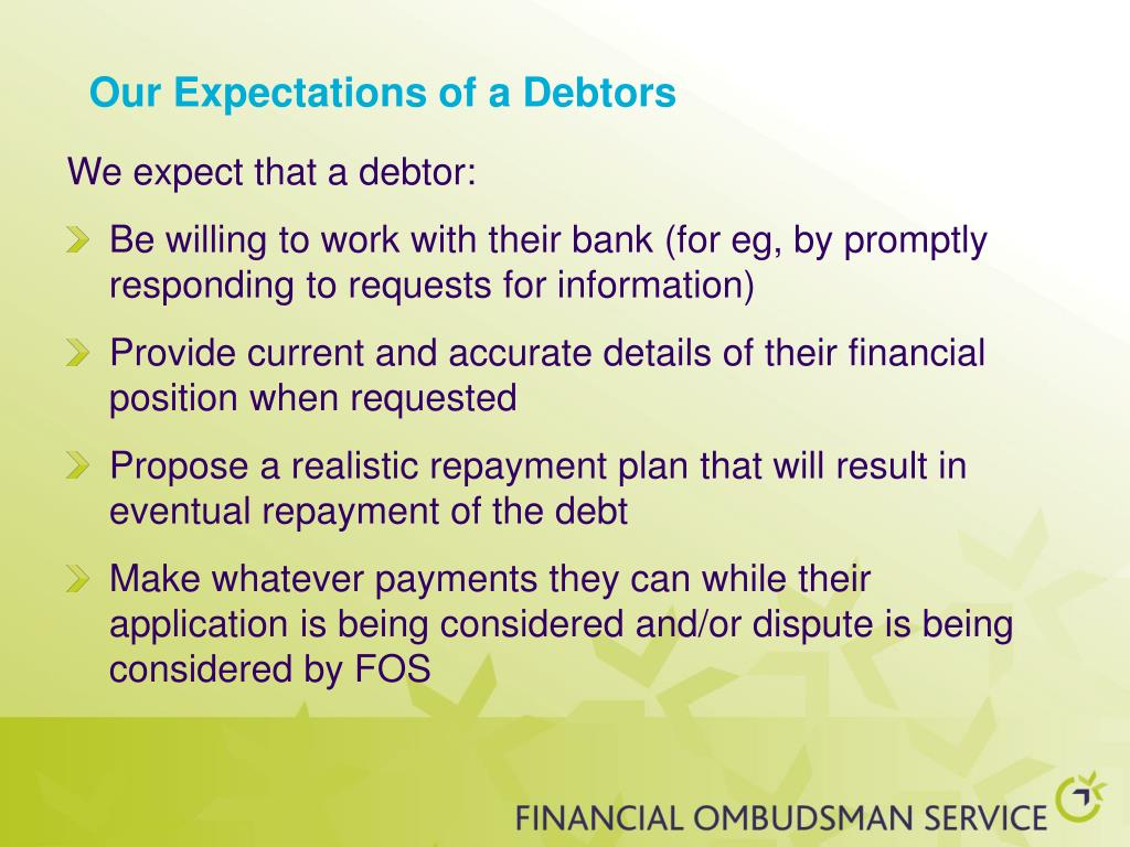 Our Expectations of a Debtors