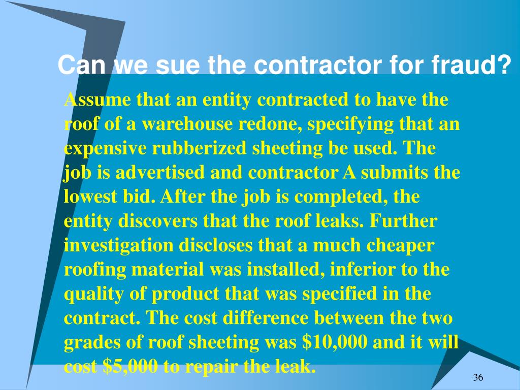 Can we sue the contractor for fraud?
