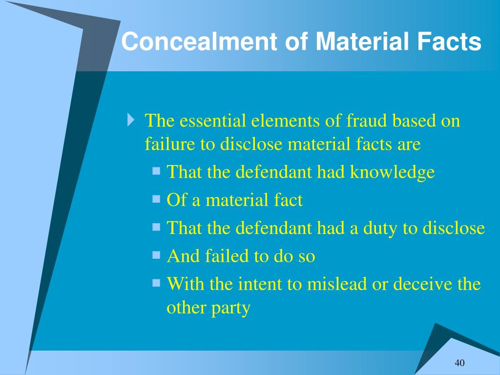 Concealment of Material Facts