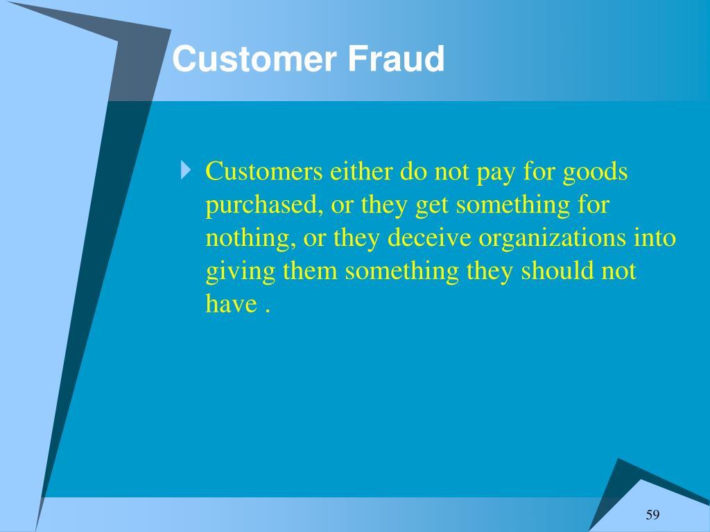 Customer Fraud
