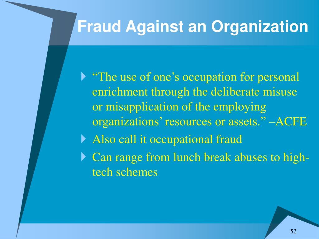 Fraud Against an Organization