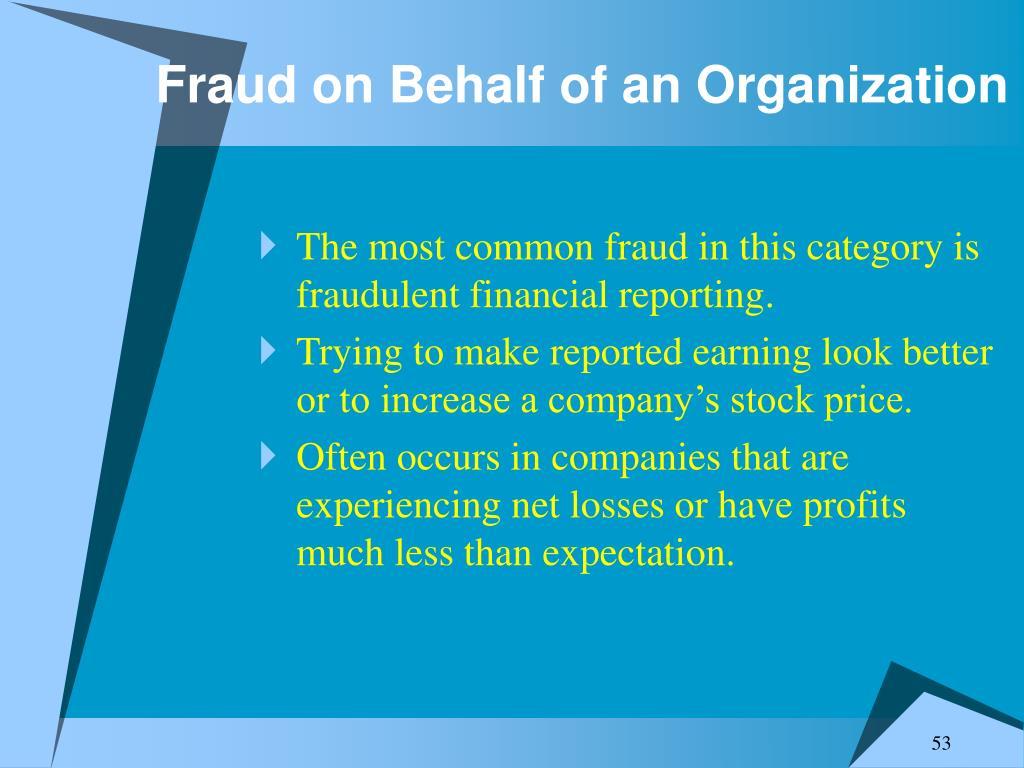 Fraud on Behalf of an Organization