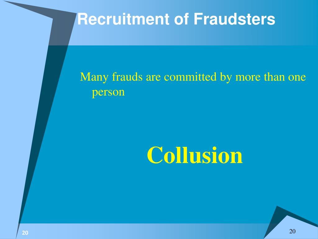 Recruitment of Fraudsters