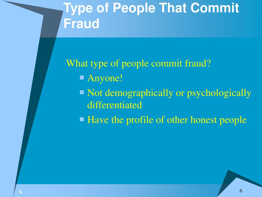 Type of People That Commit Fraud