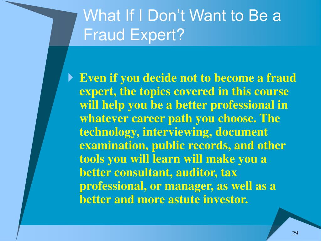 What If I Don't Want to Be a Fraud Expert?