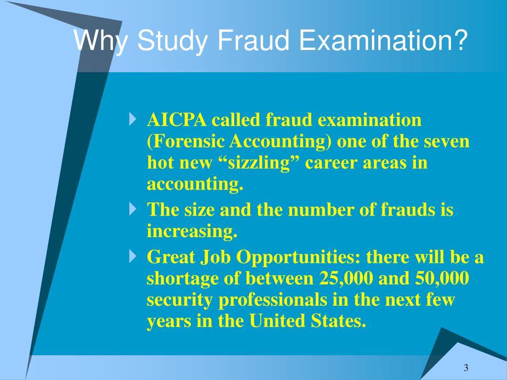 Why Study Fraud Examination?