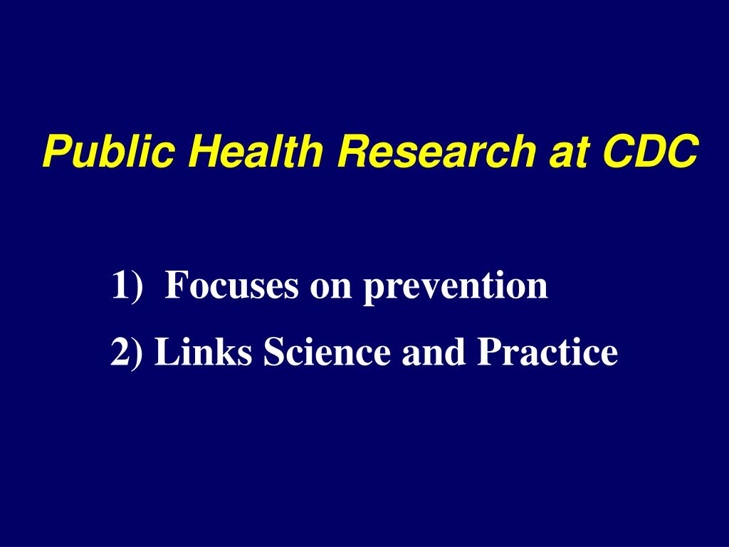 Public Health Research at CDC
