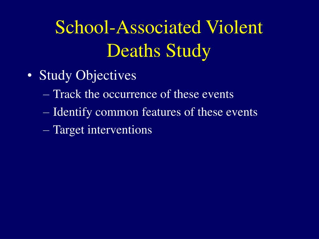 School-Associated Violent Deaths Study