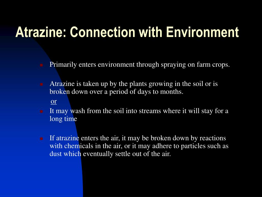 Atrazine: Connection with Environment