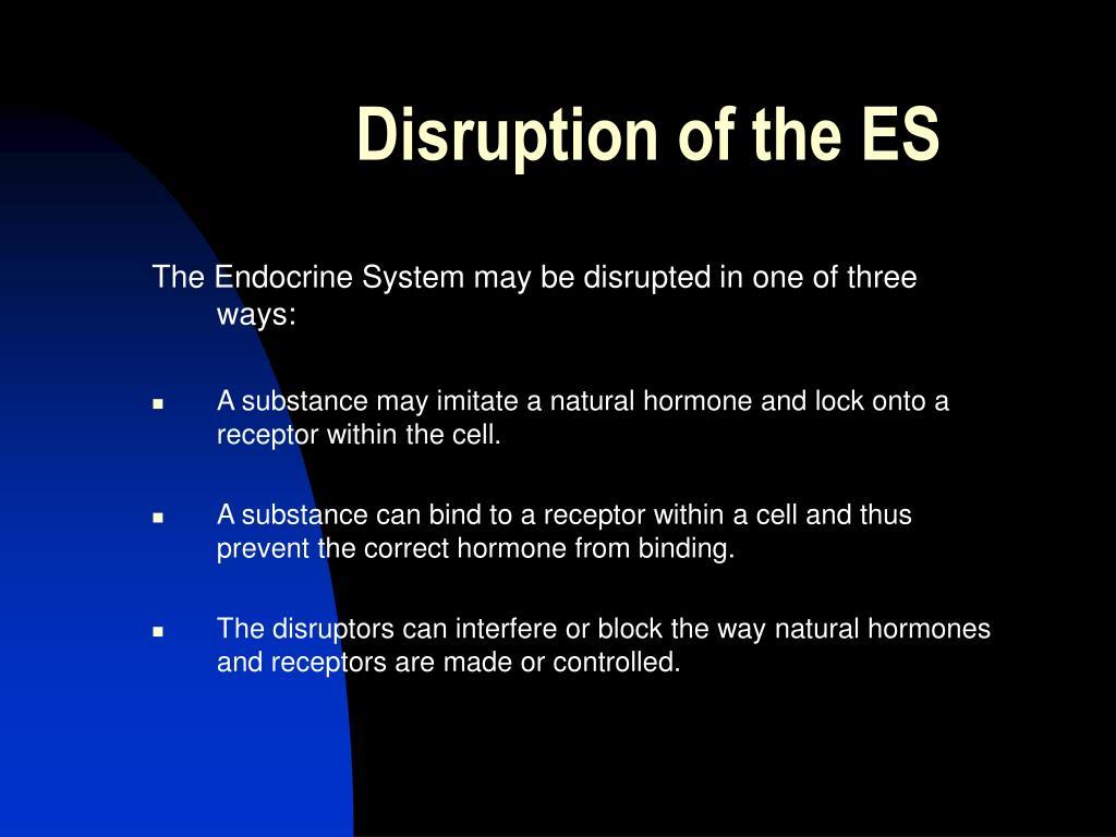 Disruption of the ES