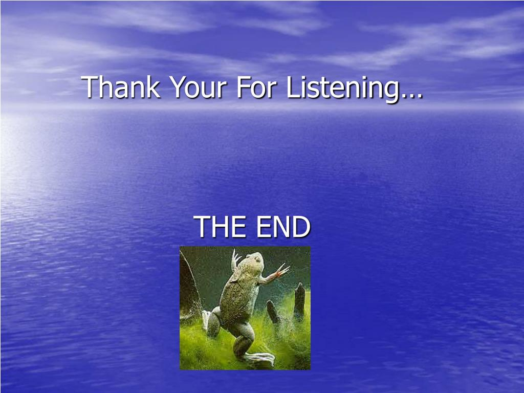 Thank Your For Listening…