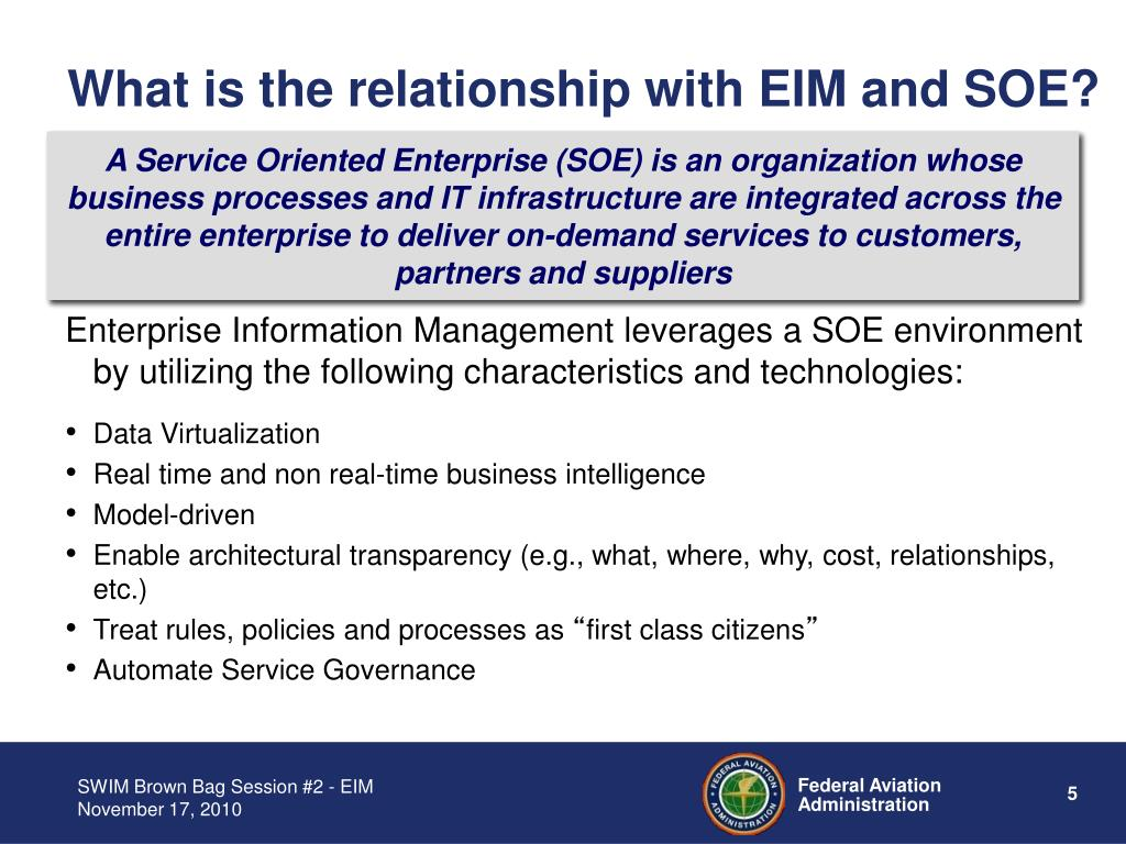 What is the relationship with EIM and SOE?