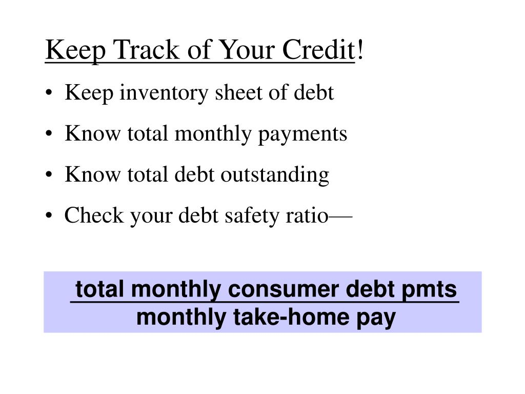 Keep Track of Your Credit