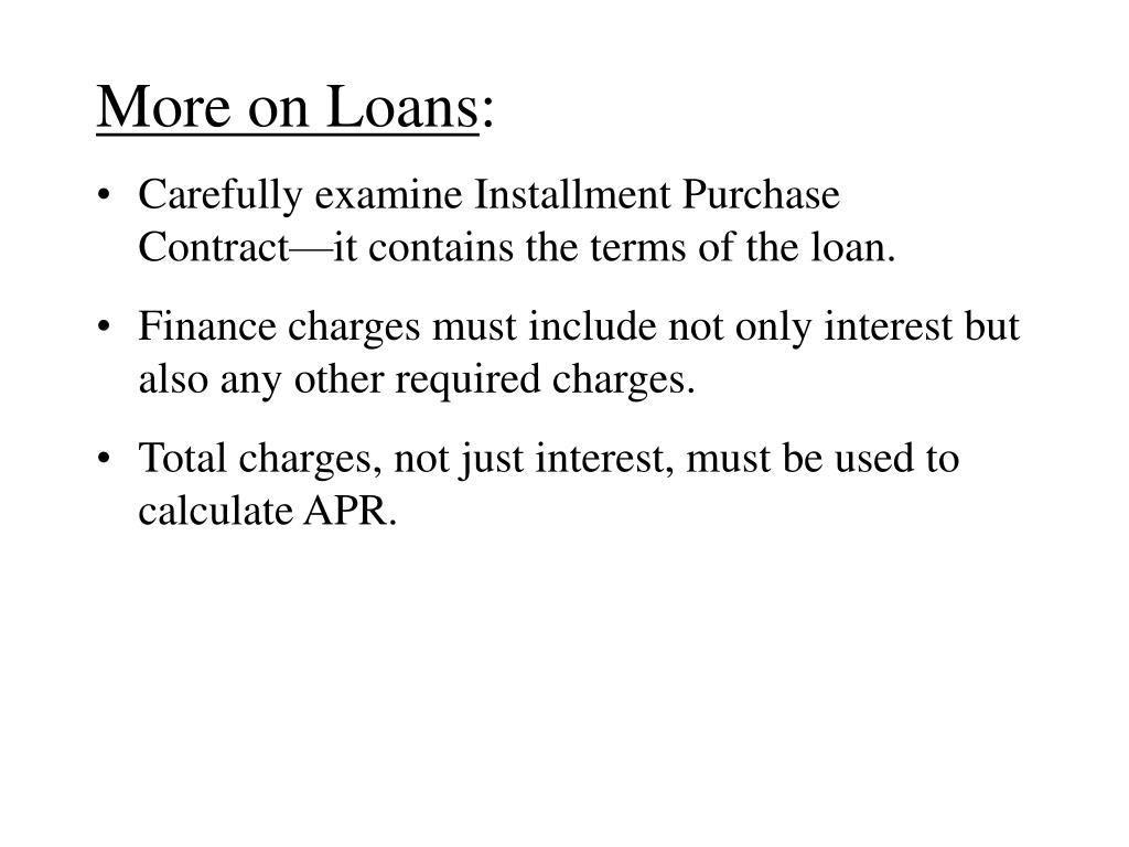 More on Loans