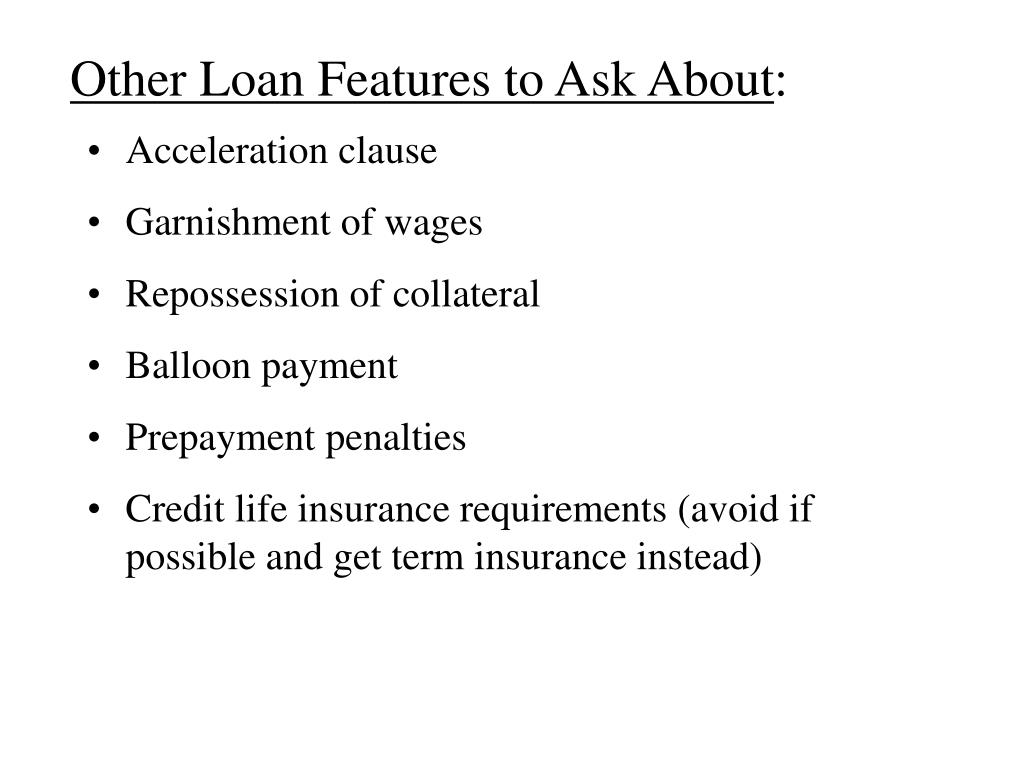 Other Loan Features to Ask About