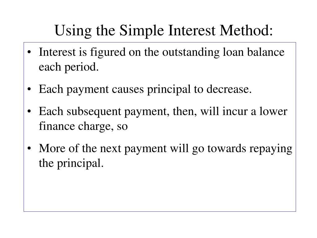 Using the Simple Interest Method: