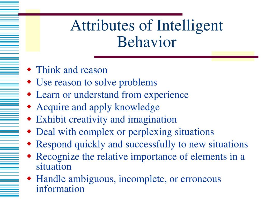 Attributes of Intelligent Behavior