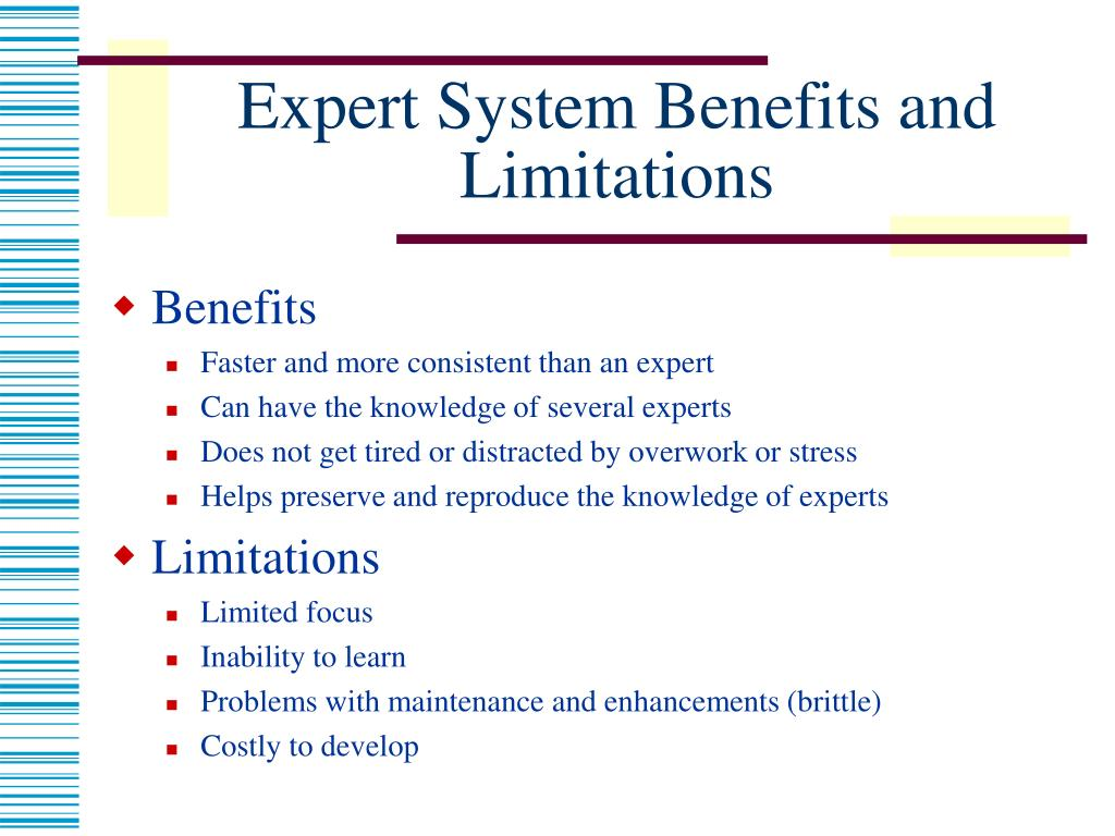 Expert System Benefits and Limitations