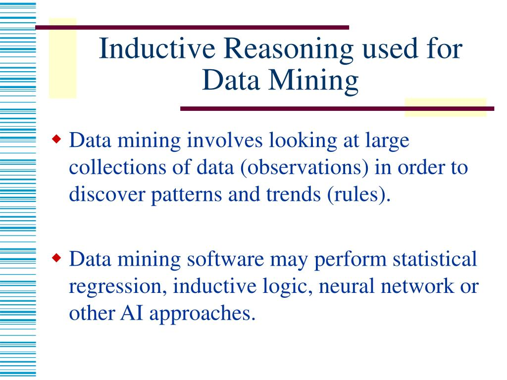 Inductive Reasoning used for Data Mining