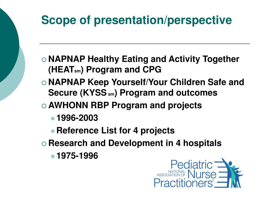 Scope of presentation/perspective