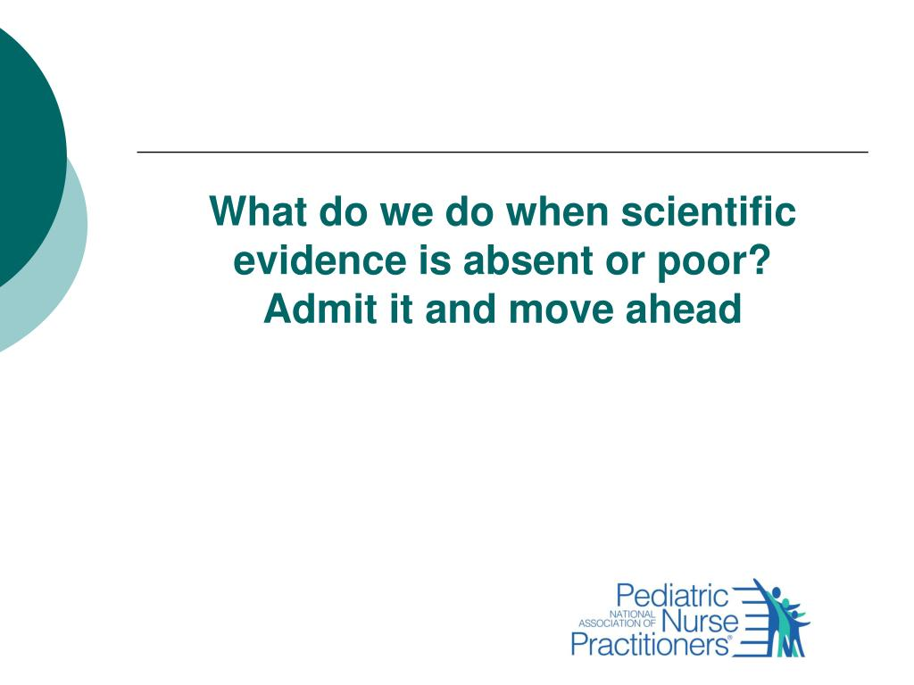 What do we do when scientific evidence is absent or poor?