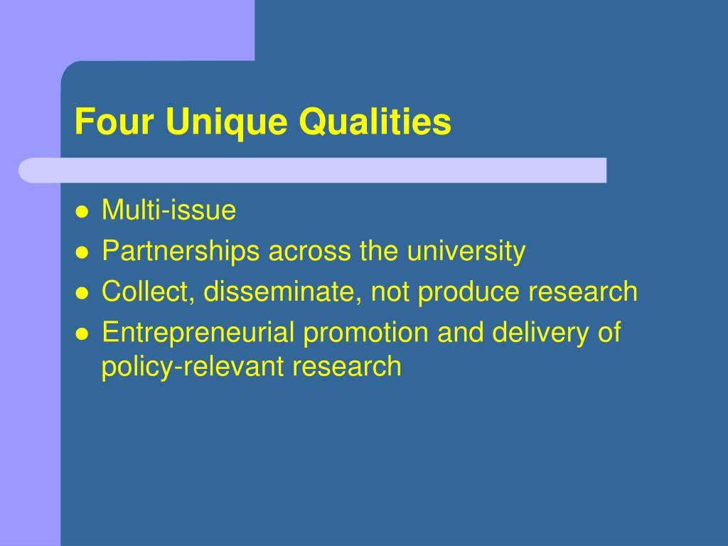 Four Unique Qualities